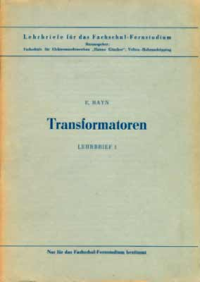 Transformatoren - Lehrbrief 1