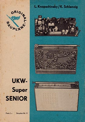 Original-Bauplan 11 - UKW-Super SENIOR