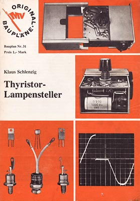 Original-Bauplan 31 - Thyristor-Lampensteller