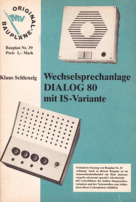 Original-Bauplan 39 - Wechselsprechanlage DIALOLG 80 mit IS-Variantel