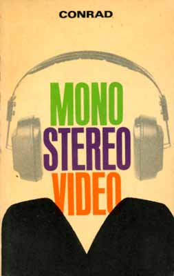 Mono - Stereo - Video (1. Auflage)